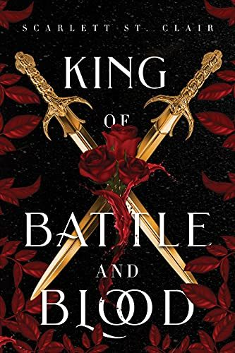 King of Battle and Blood (Adrian X Isolde Book 1)